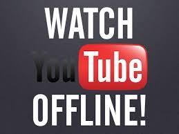 Now view YouTube videos offline on smartphones
