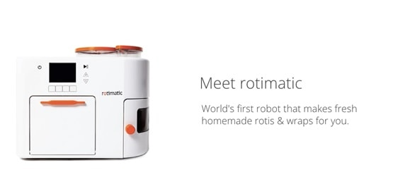 Future technology Products - Rotimatic
