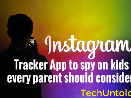 Instagram tracker App to spy on kids every parent should consider