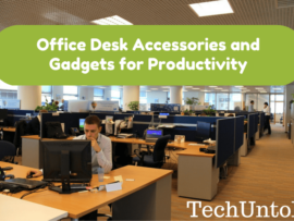 Office Desk Accessories and Gadgets for Productivity