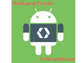What is Build.prop & How to use it to customize your Android Device