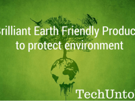 Brilliant Earth Friendly Products to protect environment