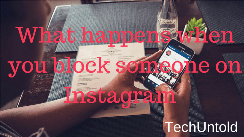 What happens when you block someone on Instagram