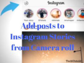 How to add photos or videos in Instagram stories from Gallery, Camera roll