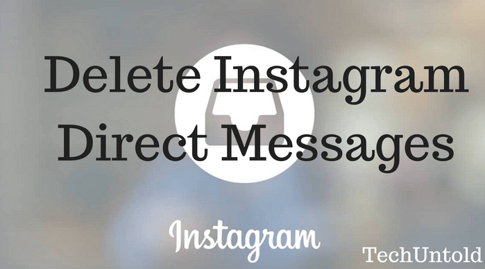 How to delete instagram direct messages from recipients phone delete instagram direct messages from recipients phone ccuart Choice Image