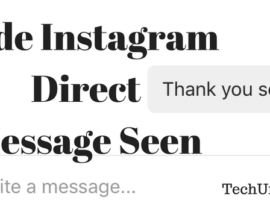How to hide Instagram direct message seen or read receipt