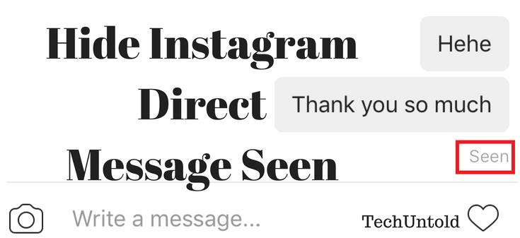 Hide Instagram Direct Message Seen