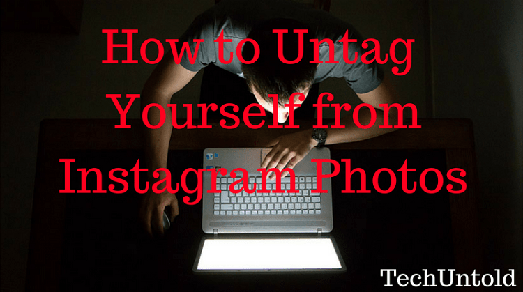 Untag Yourself from Instagram Photos