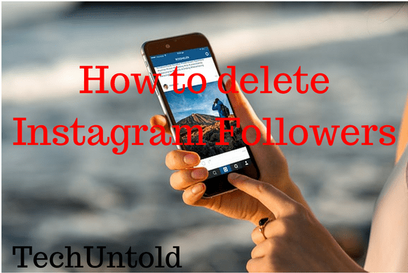How to delete Instagram Followers