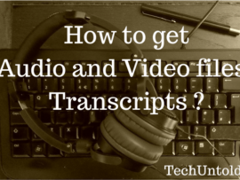 How to get Audio transcription of Video Files using YouTube