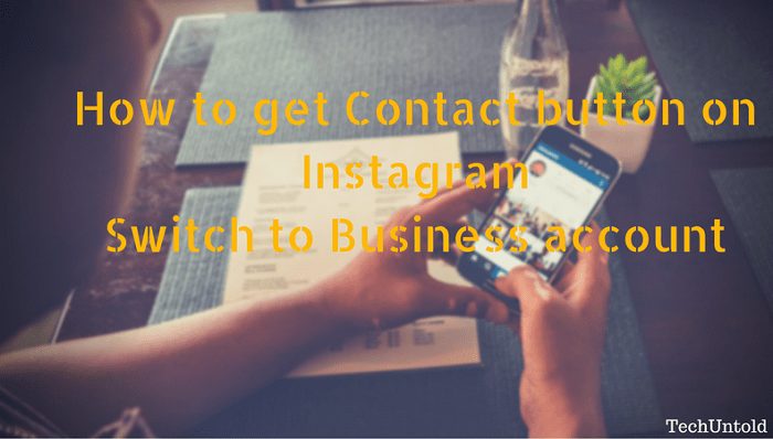 How to get Contact button on Instagram