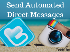How to send automated direct messages on Twitter and Instagram