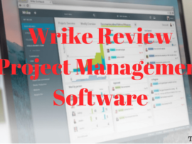 Wrike Review : Project Management App for Greater Productivity