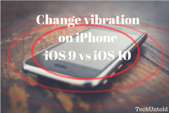 change vibration on iphone how to change vibration on iphone in ios 10 for specific 13778