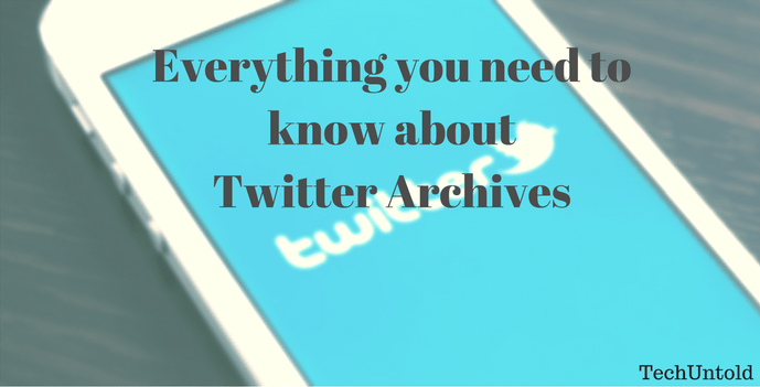 Twitter Archives - Download and Search