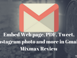 Embed Web page, PDF, Tweet, Instagram photo and more in Gmail : Mixmax Review
