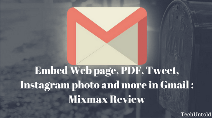 Embed Web page, PDF, Tweet, Instagram photo in Gmail