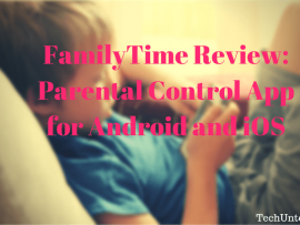 FamilyTime Review: Parental Control App for Android and iOS