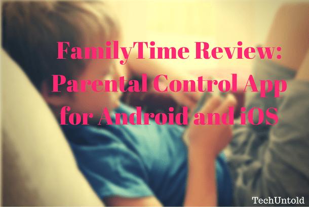 familytime review parental control app