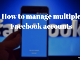 How to manage multiple Facebook accounts on iPhone and Anroid App