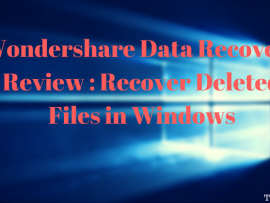 Wondershare Data Recovery Review : Recover Deleted Files in Windows