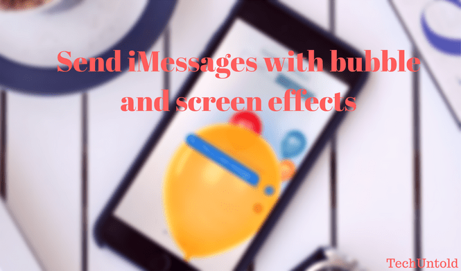 Send iMessages with screen effects without any issues