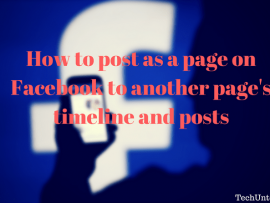How to post, like and comment as a Page on Facebook