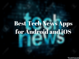 Best Tech News Apps for Android and iOS