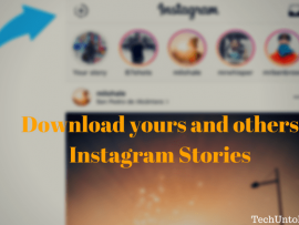 How to download Instagram Stories of others as well as yours