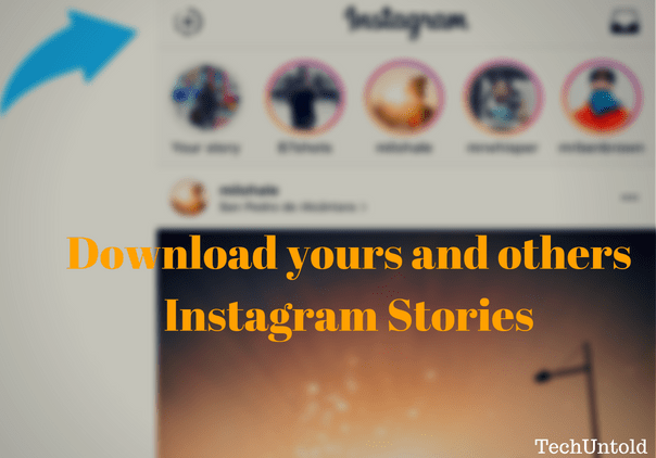 Download Friends Instagram Stories and yours