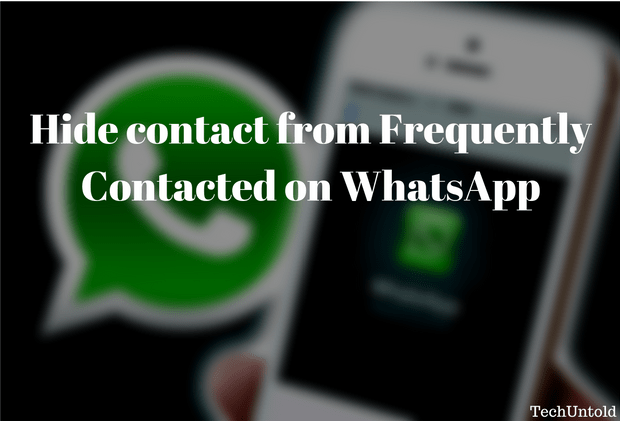 hide contact and group from frequently contacted on whatsapp