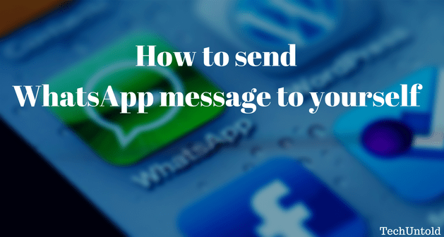 Send WhatsApp messages to yourself