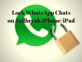 How to lock WhatsApp Chats on Jailbreak iPhone/iPad