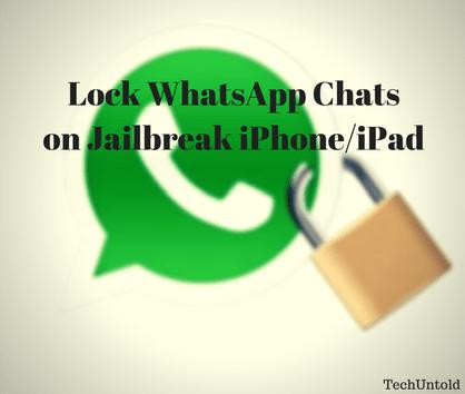 lock WhatsApp Chats on Jailbreak iPhone