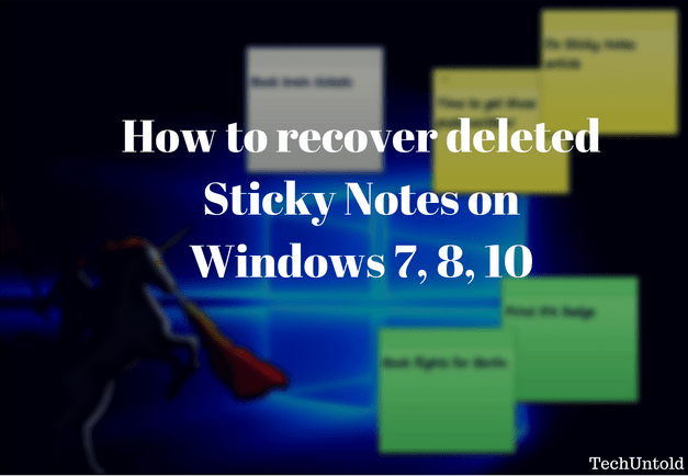 Recover Deleted Sticky notes on Windows