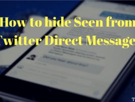 How to hide Seen from Twitter Direct Messages[Setting + Trick]