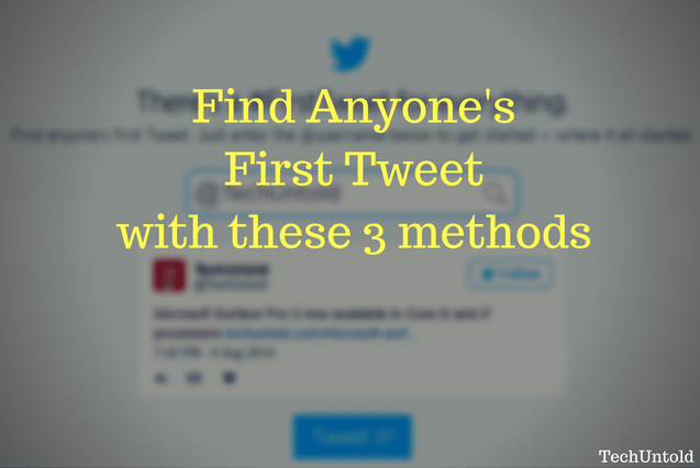 Find Your or Anyone First Tweet