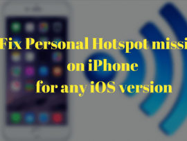 How to fix Personal Hotspot missing on iPhone for any iOS version