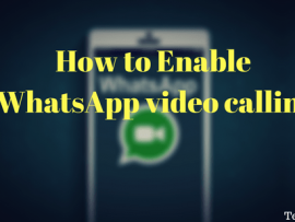 How to make WhatsApp video call on Android and iPhone