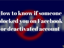 How to know if someone blocked you on Facebook or deactivated account