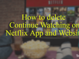 How to delete Continue Watching on Netflix App and Website