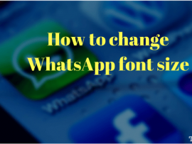 How to change WhatsApp font size on Android and iPhone