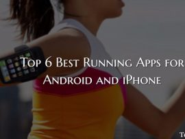 Top 6 Best Running Apps for Android and iPhone [Free]