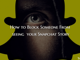 How to Hide/Block Snapchat Story From Specific People or Friends