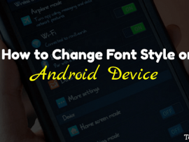 How to Personalize/Change Font on Android Device without Root