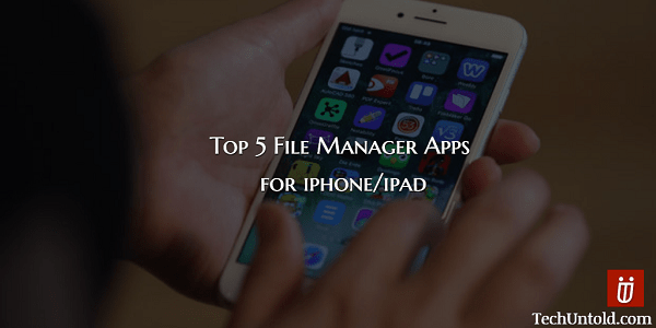 Best File Manager for iPhone/iPad/iOS