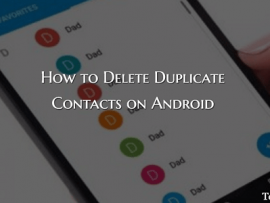 How to Remove/Delete Duplicate Contacts in Android Smartphone