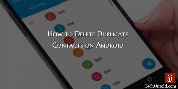 How to Delete Duplicate Contacts in Android