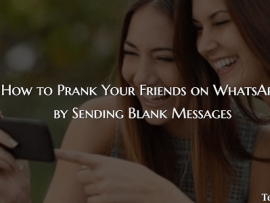 How to Prank Your Friends on WhatsApp by Sending Blank Messages