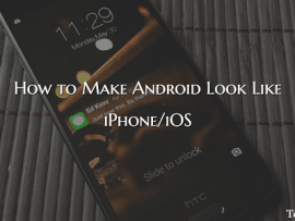 How to Make Android Look Like iPhone/iOS For Free